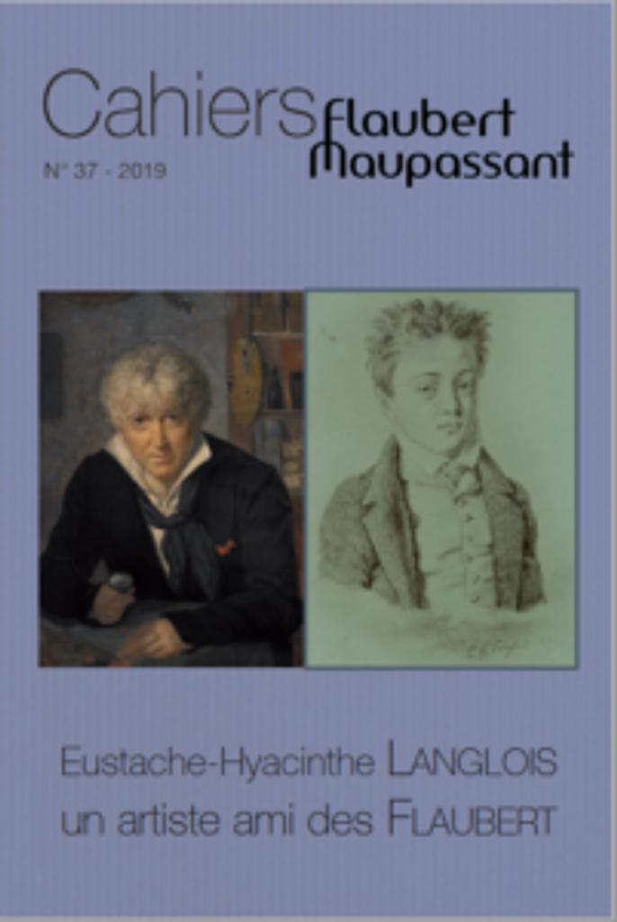 Cahiers Flaubert Maupassant . 37, 2019 |