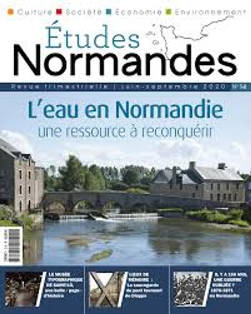 Etudes normandes. 14, Juin-septembre 2020 |