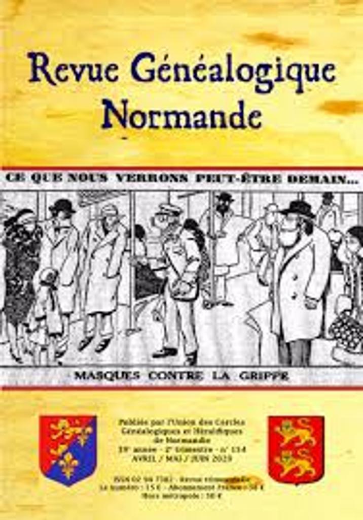 Revue généalogique normande. 154, Avril-juin 2020 |