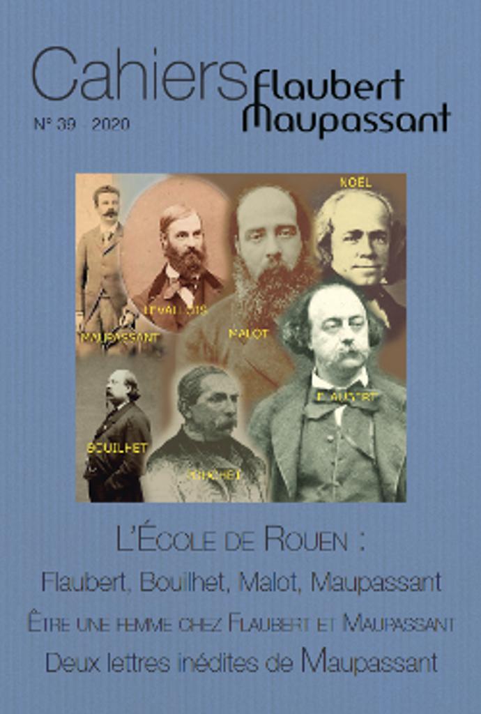 Cahiers Flaubert Maupassant . 39, 2020 |
