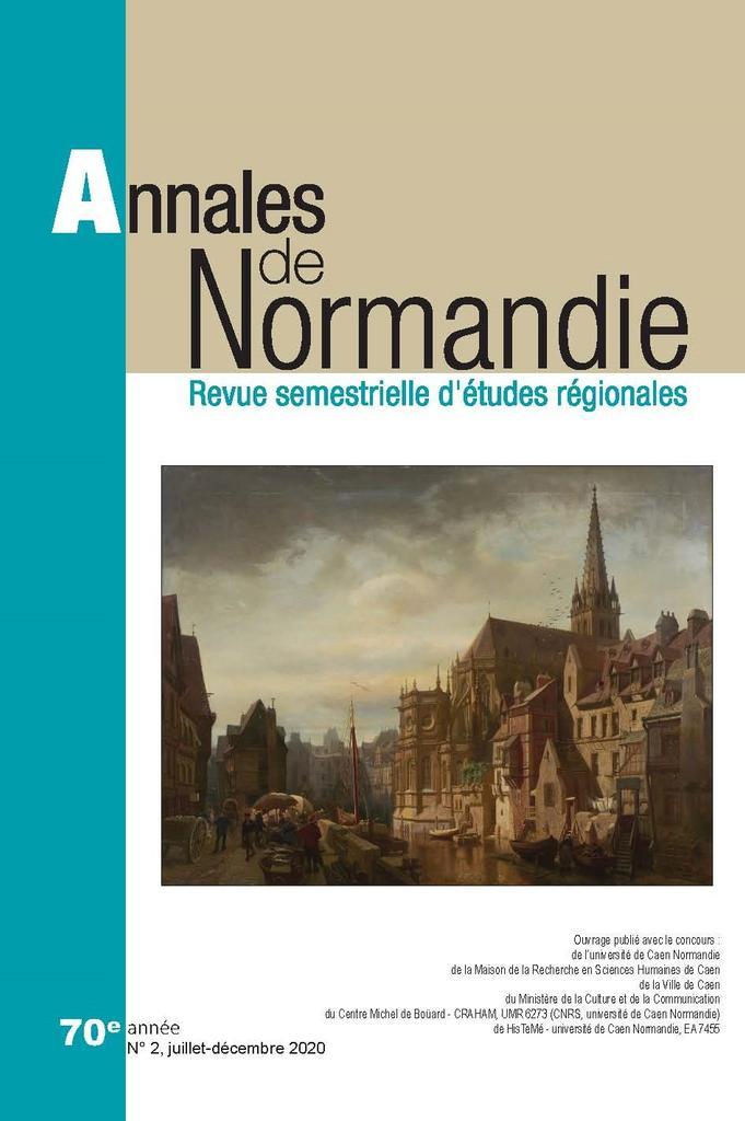 Annales de Normandie. 2, Juillet-décembre 2020 |